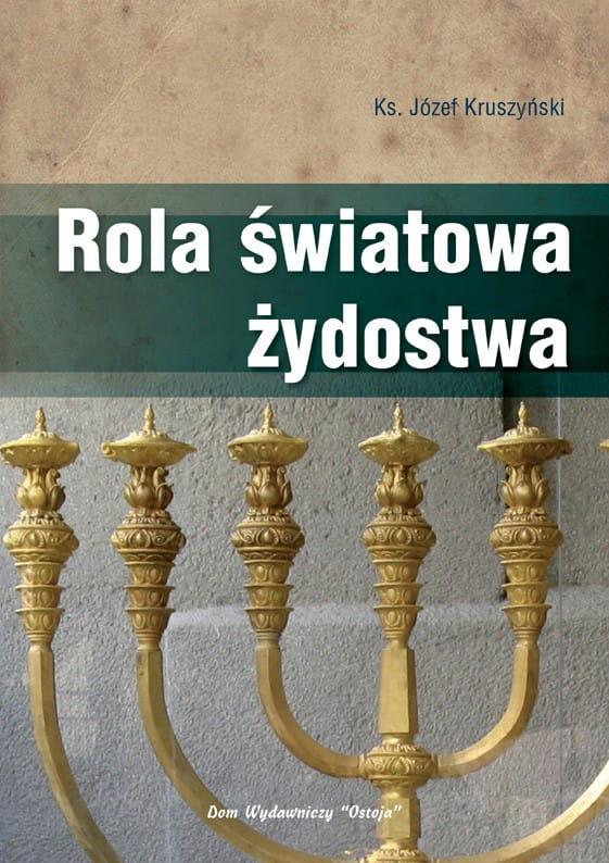 Rola światowa żydostwa - Ks. Józef Kruszyński