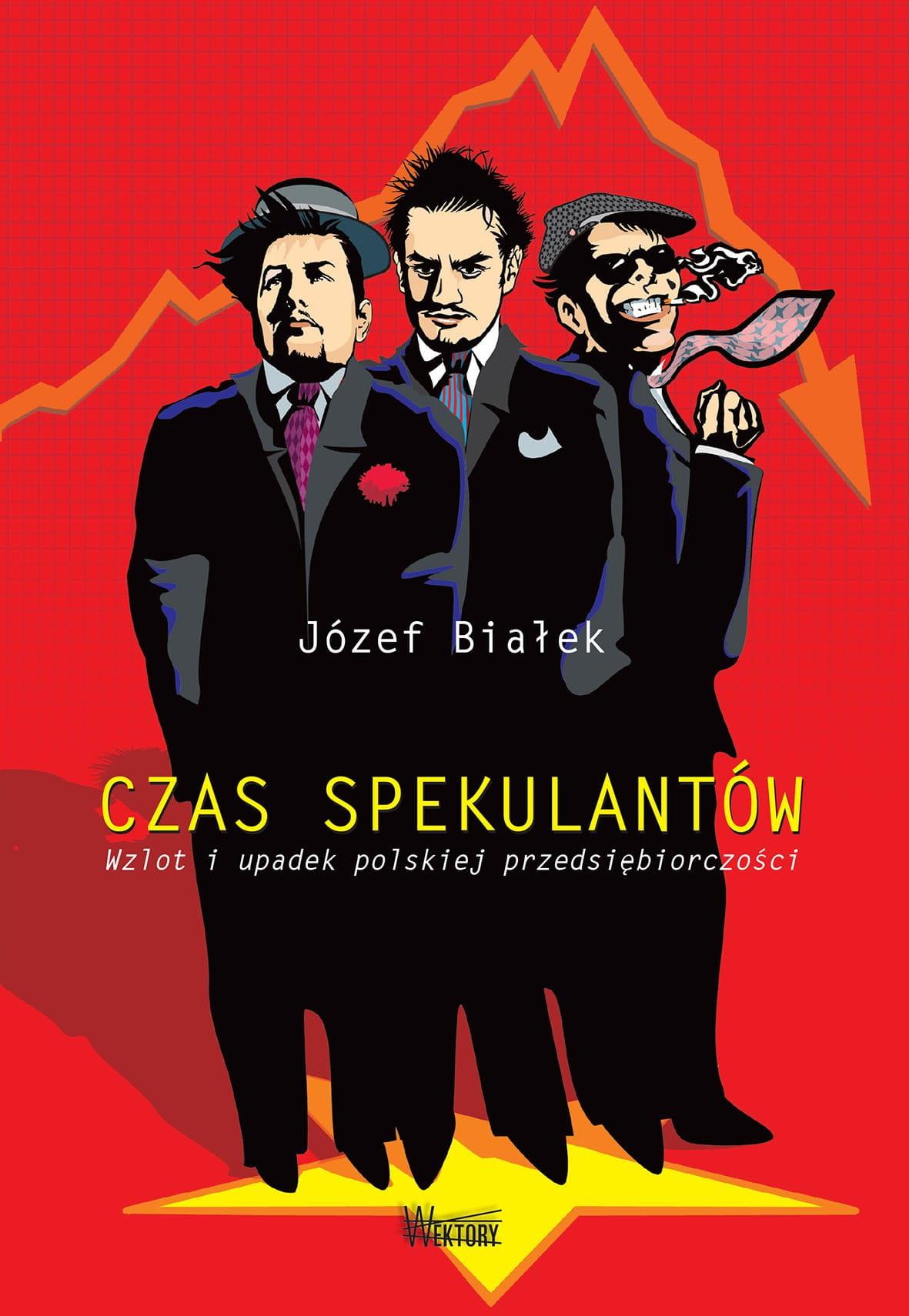 Image of Czas spekulantów - Józef Białek
