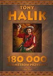 Image of 180 000 kilometrów przygody - Tony Halik