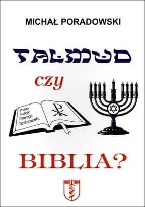 Talmud czy Biblia? - ks. Michał Poradowski