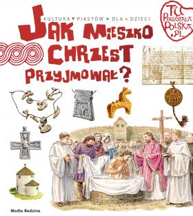 Image of Jak Mieszko chrzest przyjmował - Jarosław Gryguć