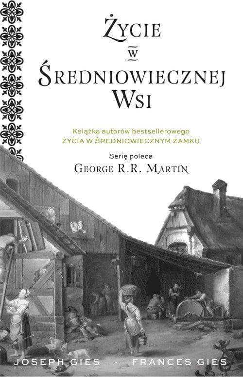 Życie w średniowiecznej wsi - Joseph Gies, Francis Gies