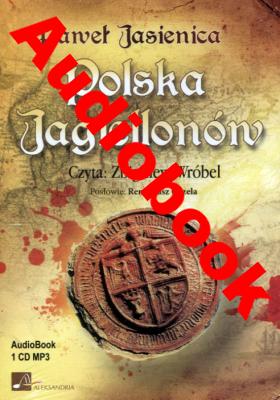 Image of Polska Jagiellonów. Audiobook - PawełJasienica
