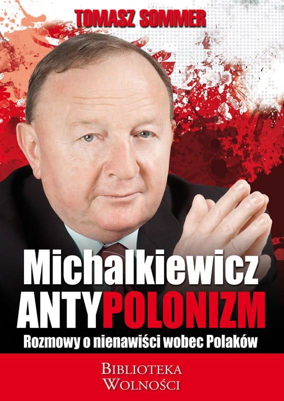 Antypolonizm - Stanisław Michalkiewicz, Tomasz Sommer