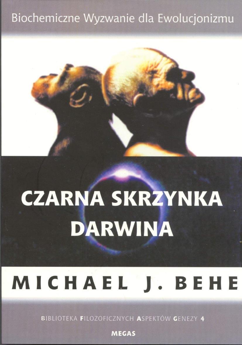 Czarna skrzynka Darwina - Michael Behe