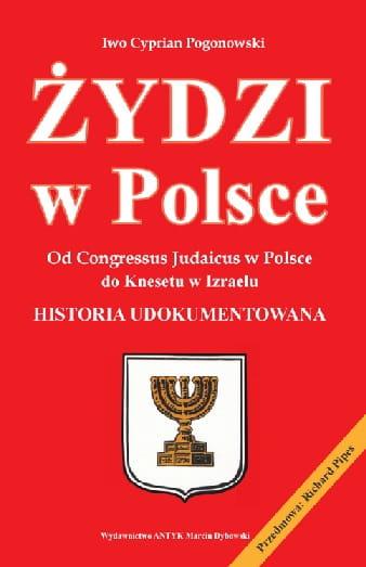 Żydzi w Polsce - Iwo Cyprian Pogonowski