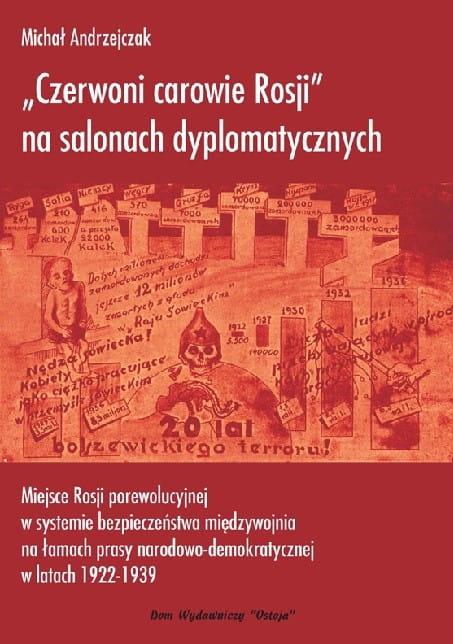 Image of Czerwoni carowie Rosji na salonach dyplomatycznych - Michał Andrzejczak