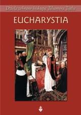 Eucharystia - bp Tihamér Tóth